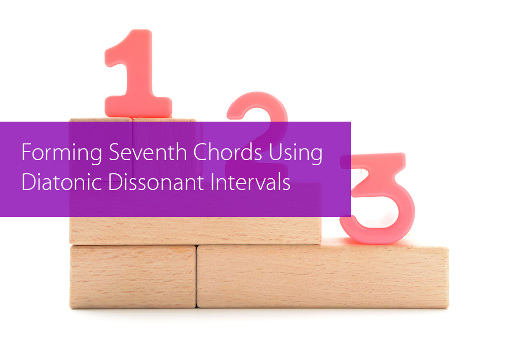 Thumbnail image for Forming Seventh Chords Using Diatonic Dissonant Intervals