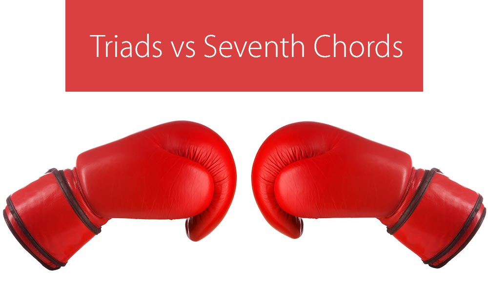 triads vs seventh chords