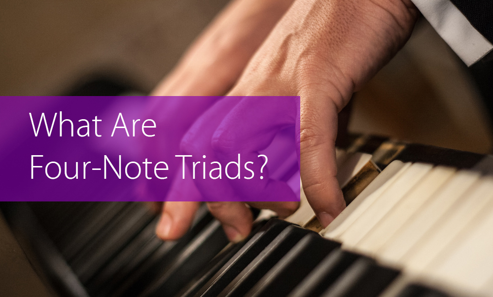 four-note triads