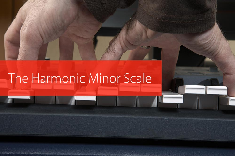Post image for The Harmonic Minor Scale