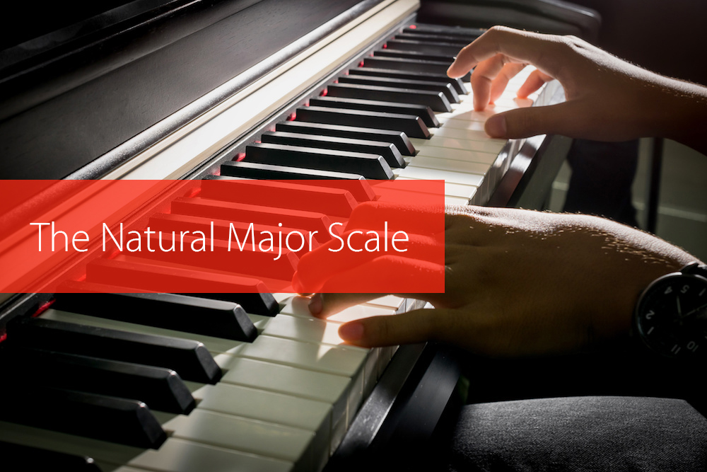 Post image for The Natural Major Scale