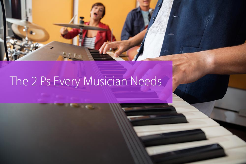 Thumbnail image for The 2 Ps That Every Gospel Musician Needs
