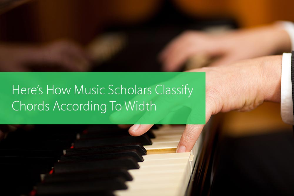 Thumbnail image for Here's How Music Scholars Classify Chords According To Width