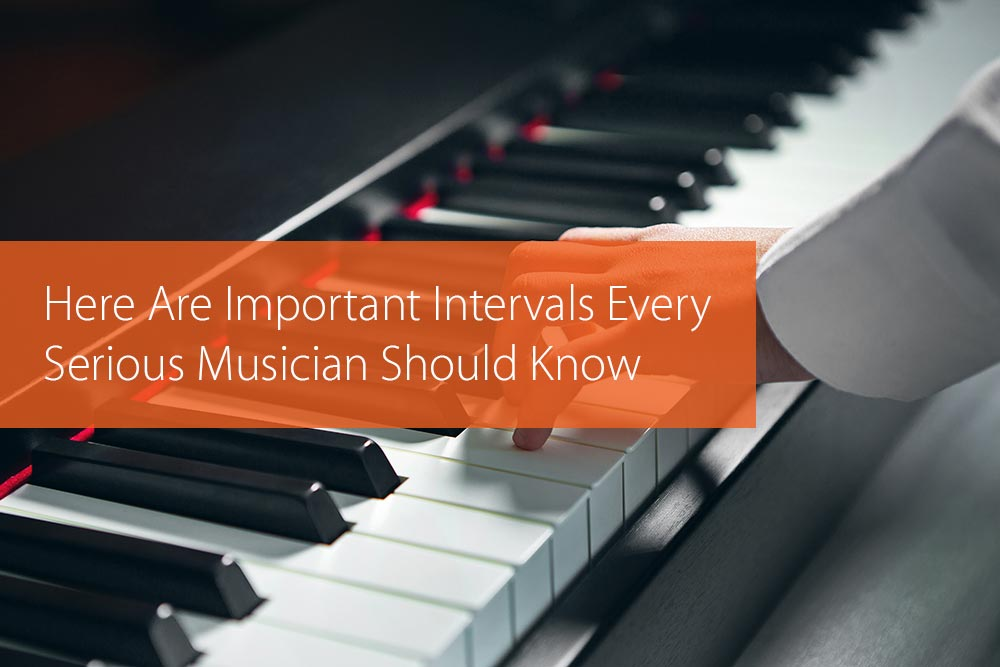 Thumbnail image for Here Are Important Intervals Every Serious Musician Should Know
