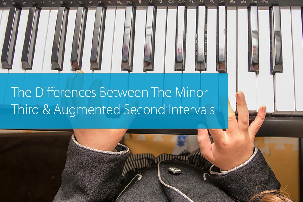 Thumbnail image for The Differences Between The Minor Third And Augmented Second Intervals