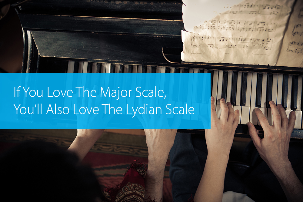 Thumbnail image for If You Love The Major Scale, You'll Also Love The Lydian Scale