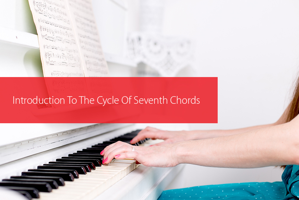 Thumbnail image for Introduction To The Cycle Of Seventh Chords