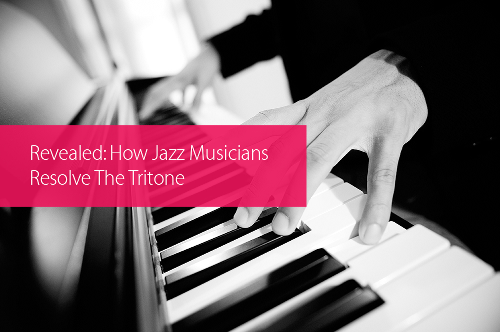 Post image for Revealed: How Jazz Musicians Resolve The Tritone
