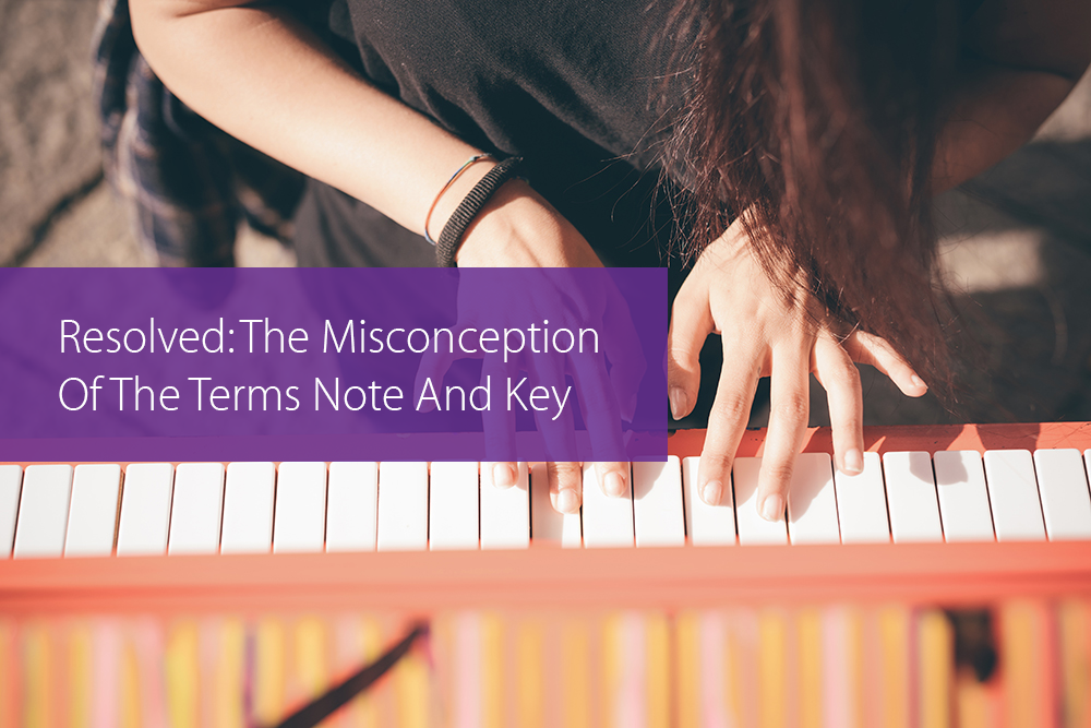 Thumbnail image for Resolved: The Misconception Of The Terms Note And Key