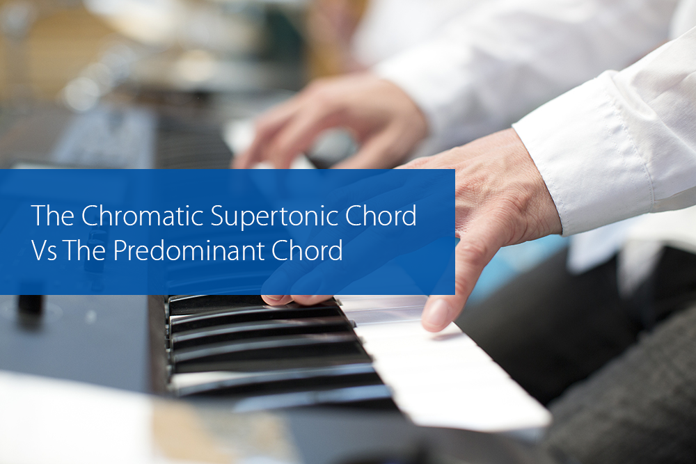 Thumbnail image for The Chromatic Supertonic Chord Vs The Predominant Chord