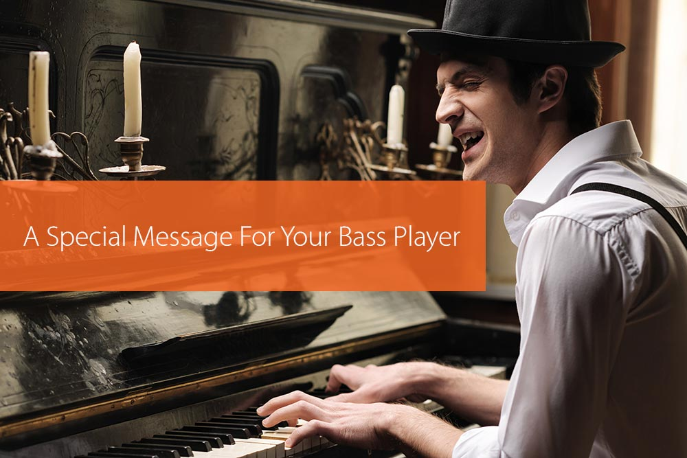 Thumbnail image for A Special Message For Your Bass Player