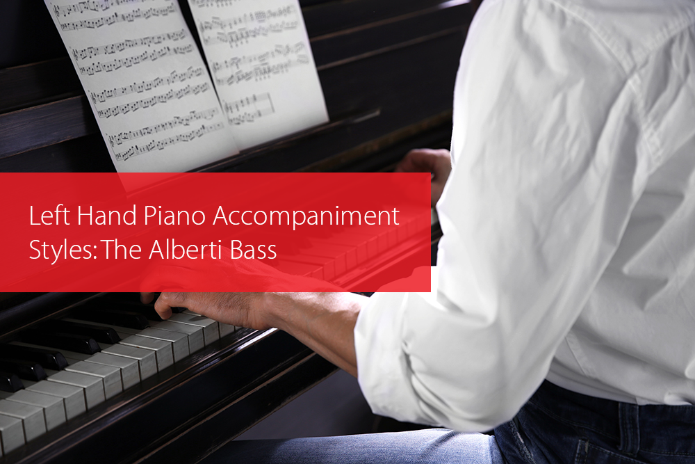 Post image for Left Hand Piano Accompaniment Styles: The Alberti Bass