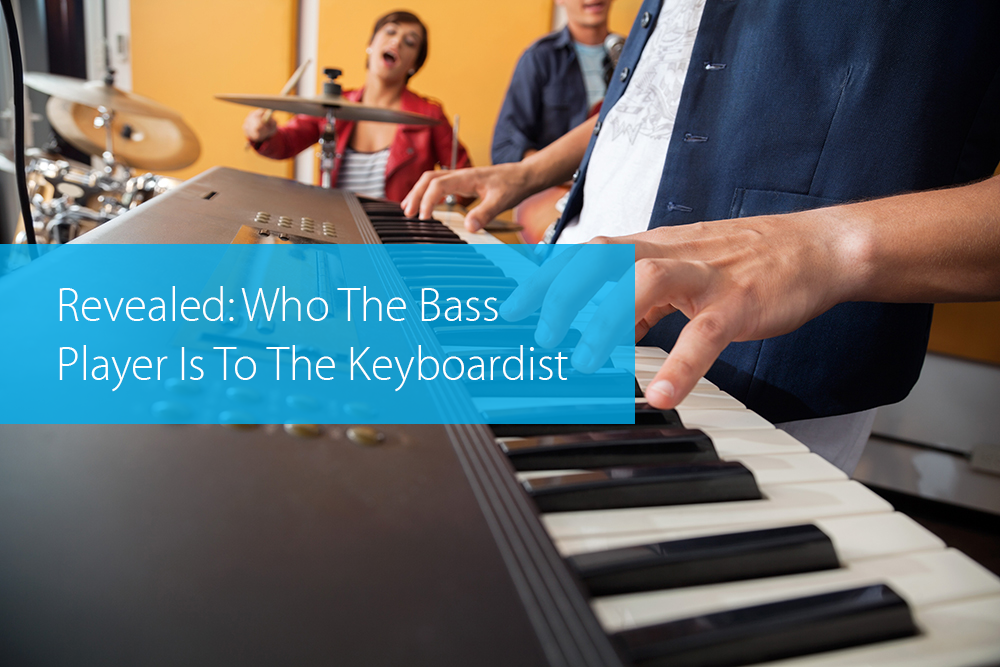 Post image for Revealed: Who The Bass Player Is To The Keyboardist