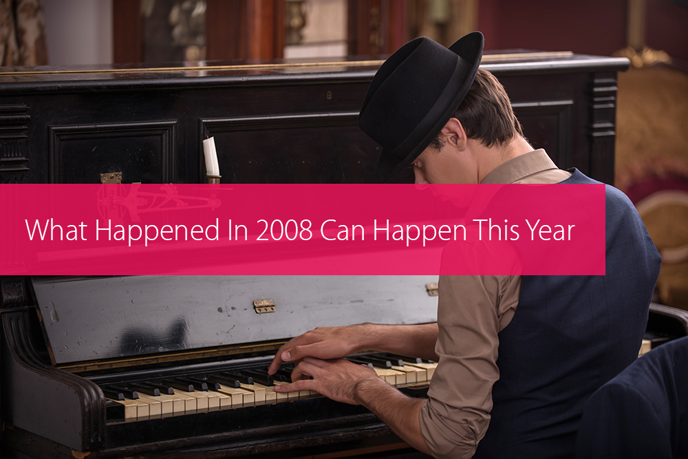 Thumbnail image for What Happened In 2008 Can Happen This Year