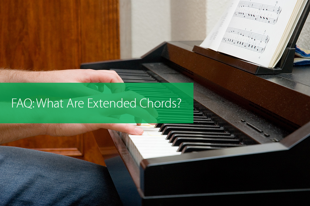 Thumbnail image for FAQ: What Are Extended Chords?