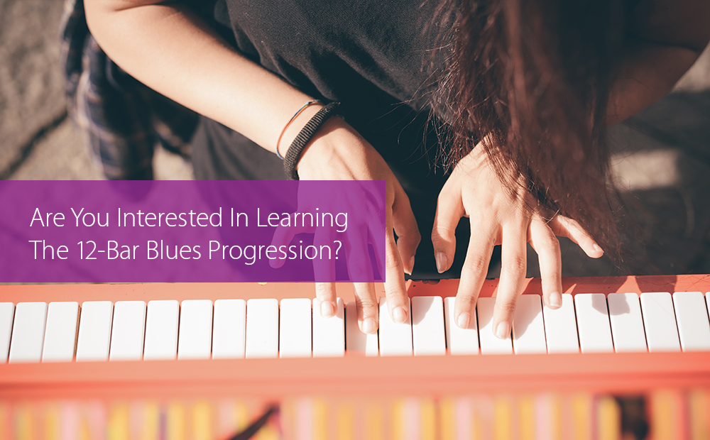 Thumbnail image for Are You Interested In Learning The 12-Bar Blues Progression?
