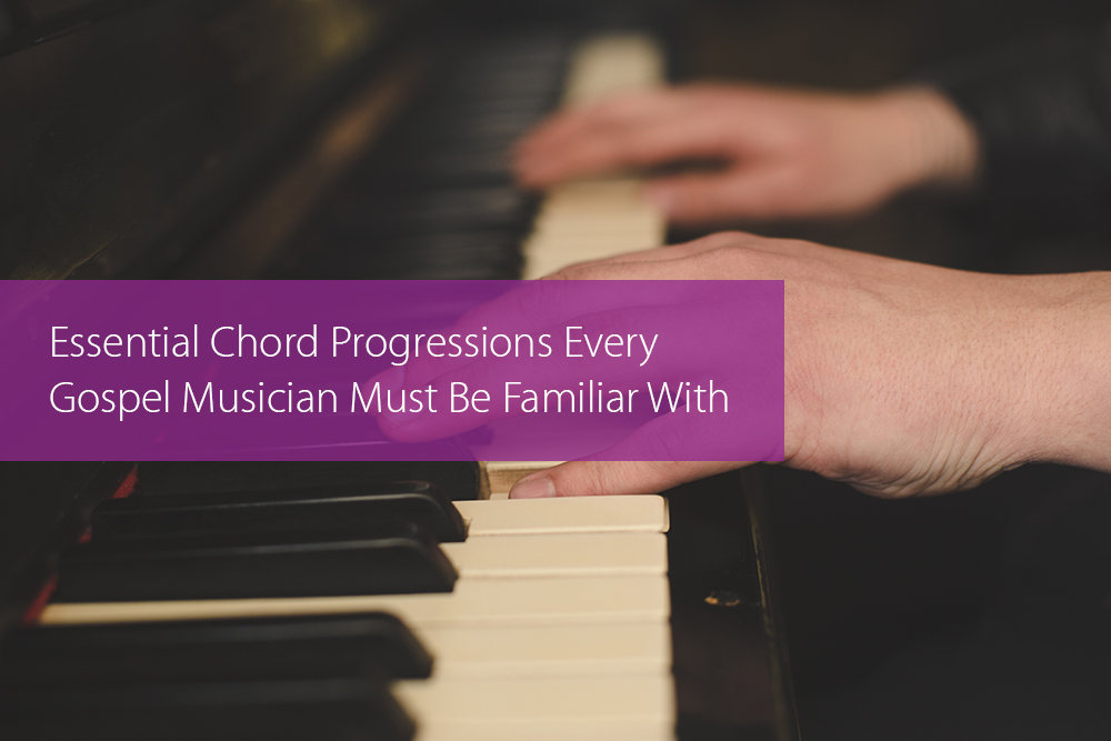 Thumbnail image for Essential Chord Progressions Every Gospel Musician Must Be Familiar With