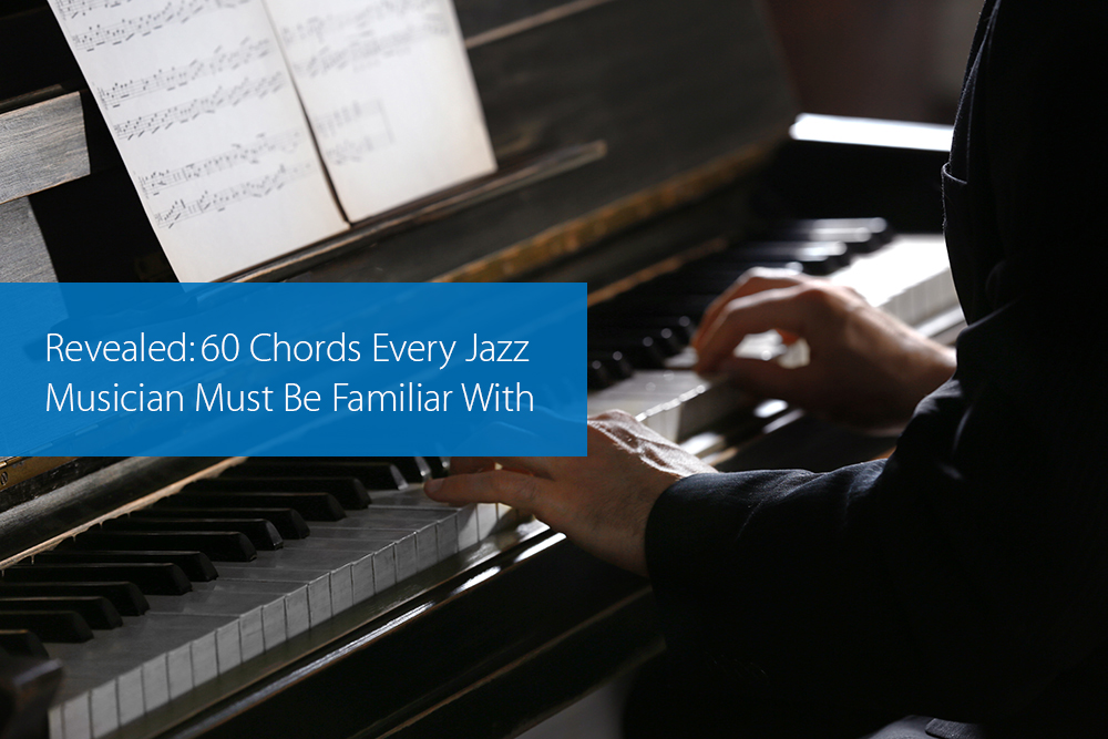 Thumbnail image for Revealed: 60 Chords Every Jazz Musician Must Be Familiar With