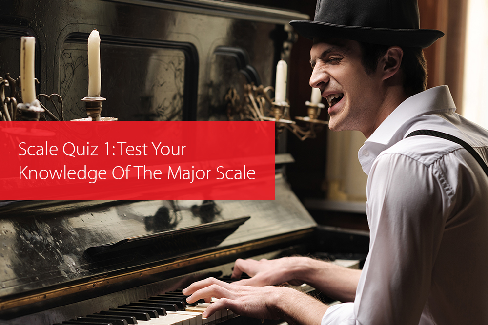Post image for Scale Quiz 1: Test Your Knowledge Of The Major Scale