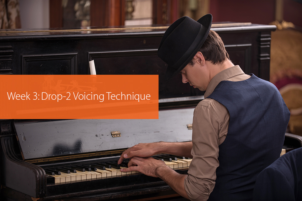 Thumbnail image for Week 3: Drop-2 Voicing Technique