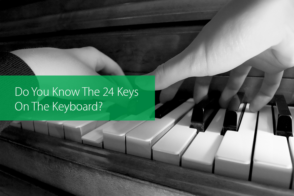 Thumbnail image for Do You Know The 24 Keys On The Keyboard?