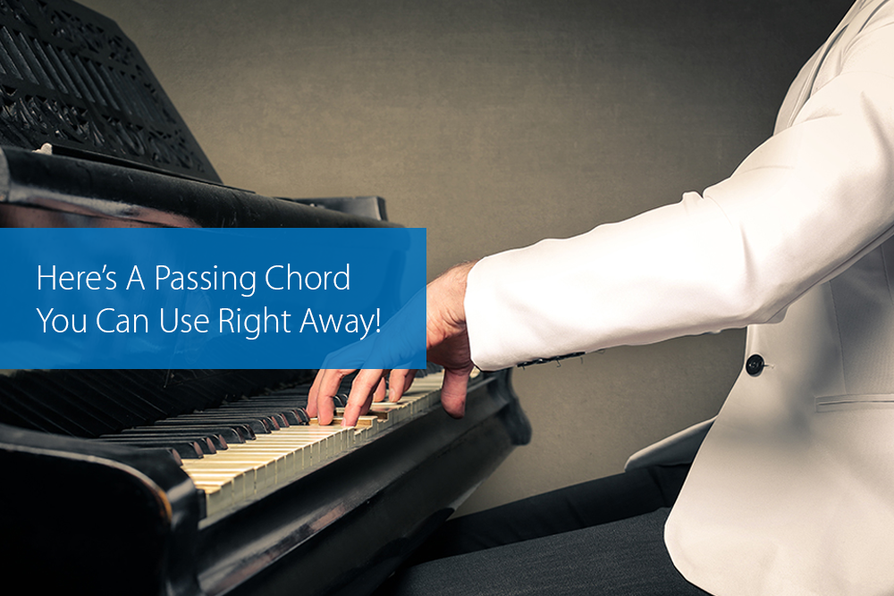 Thumbnail image for Here's A Passing Chord You Can Use Right Away!