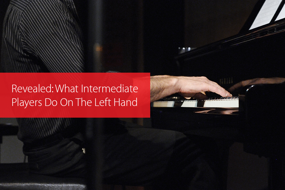 Thumbnail image for Revealed: What Intermediate Players Do On The Left Hand