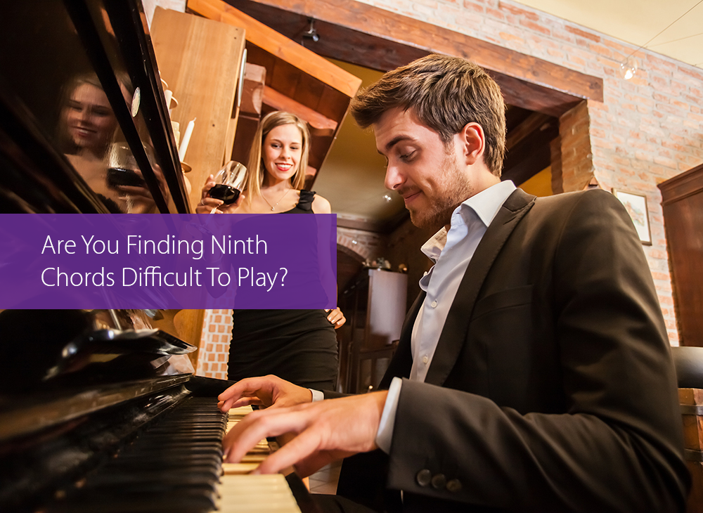 Post image for Are You Finding Ninth Chords Difficult To Play?