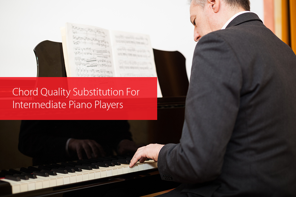Thumbnail image for Chord Quality Substitution For Intermediate Piano Players
