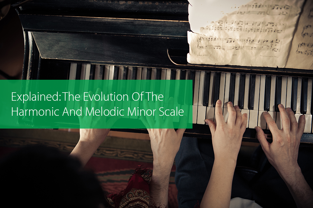 Thumbnail image for Explained: The Evolution Of The Harmonic And Melodic Minor Scale