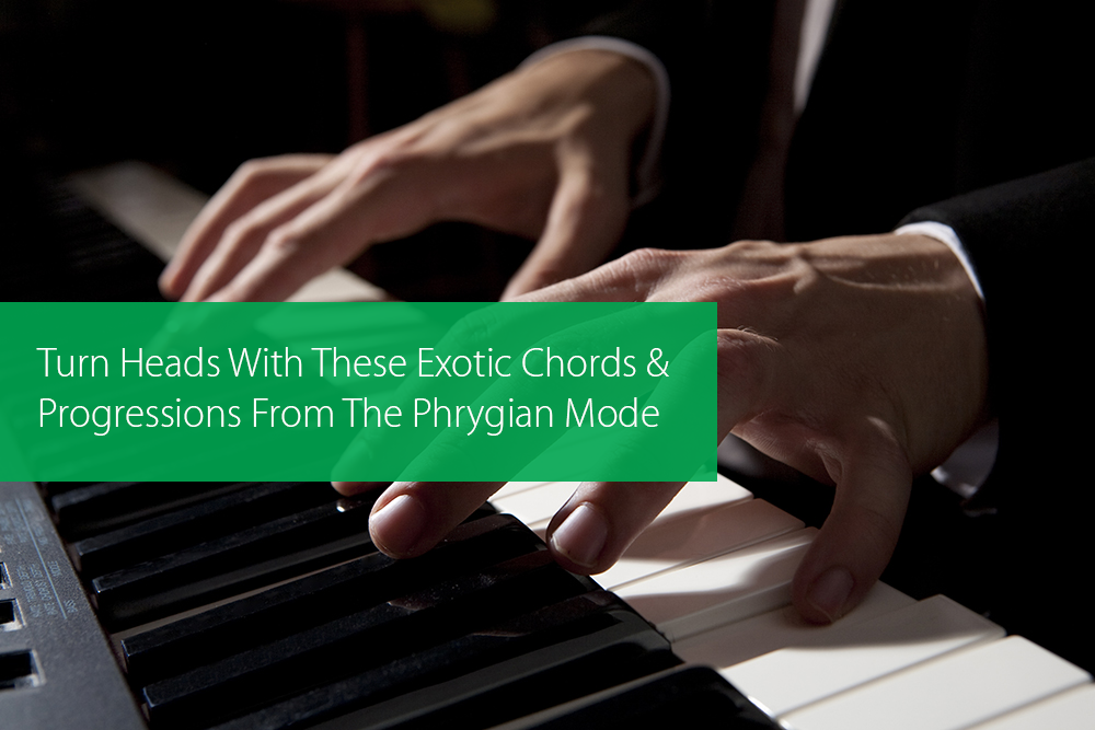 Turn Heads With These Exotic Chords And Progressions From