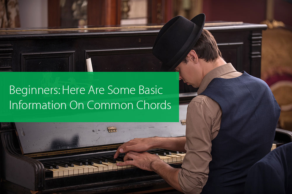 Post image for Beginners: Here Are Some Basic Information On Common Chords