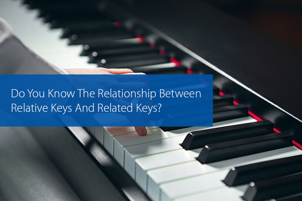 Thumbnail image for Do You Know The Relationship Between Relative Keys And Related Keys?