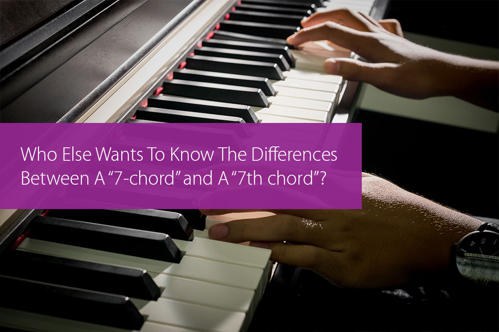"Thumbnail image for Who Else Wants To Know The Differences Between A ""7-chord"" and A ""7th chord""?"