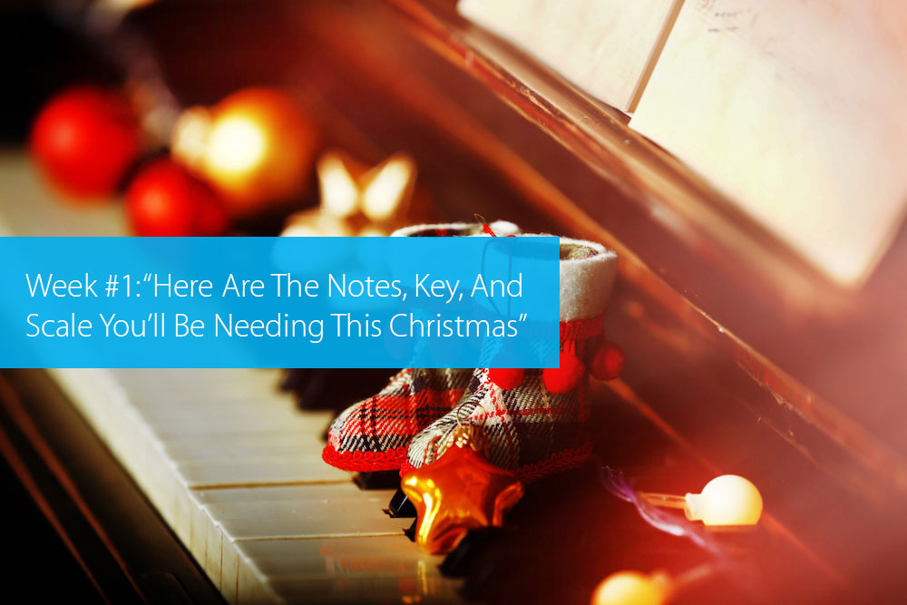 "Thumbnail image for Week #1: ""Here Are The Notes, Key, And Scale You'll Be Needing This Christmas"""