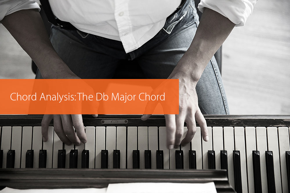 Post image for Chord Analysis: The Db Major Chord